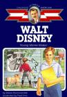 Walt Disney: Young Movie Maker (Childhood of Famous Americans) Cover Image