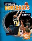 Greatest Comebacks in Sports (Sports' Biggest Moments) Cover Image