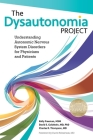 The Dysautonomia Project: Understanding Autonomic Nervous System Disorders for Physicians and Patients Cover Image