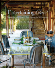 Entertaining Chic!: Modern French Recipes and Table Settings for All Occasions Cover Image