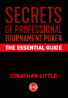 Secrets of Professional Tournament Poker: The Essential Guide Cover Image