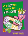 Who Got the Baby in the King Cake? Cover Image