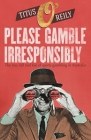 Please, Gamble Irresponsibly: The Rise, Fall and Rise of Sport Gambling in Australia Cover Image