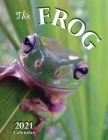 The Frog 2021 Calendar Cover Image