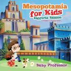 Mesopotamia for Kids - Ziggurat Edition - Children's Ancient History Cover Image