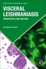 Visceral Leishmaniasis: Therapeutics and Vaccines (Developments in Immunology) Cover Image