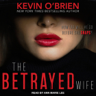 The Betrayed Wife (Family Secrets #1) Cover Image