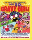 The Pasta Family Presents: You GO, Gravy Girl! Cover Image