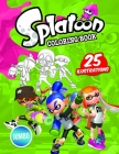 Splatoon 2 Coloring Book: Splatoon Jumbo Coloring Book With High Quality Images Cover Image