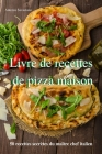 Livre de recettes de pizza maison Cover Image