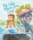 The Lake Where Loon Lives Cover Image