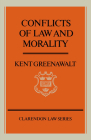 Conflicts of Law and Morality (Clarendon Law Series) Cover Image
