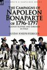 The Campaigns of Napoleon Bonaparte of 1796-1797 Against Austria and Sardinia in Italy Cover Image