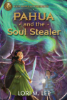 Pahua and the Soul Stealer Cover Image
