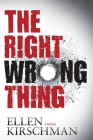 The Right Wrong Thing (Dot Meyerhoff Mystery) Cover Image