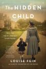 The Hidden Child: A Novel Cover Image