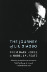 The Journey of Liu Xiaobo: From Dark Horse to Nobel Laureate Cover Image