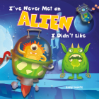 I've Never Met an Alien I Didn't Like Cover Image