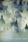 Black Sun Rising: A Novel Cover Image