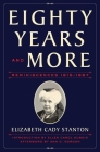 Eighty Years and More: Reminiscences 1815-1897 Cover Image