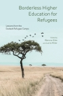 Borderless Higher Education for Refugees: Lessons from the Dadaab Refugee Camps Cover Image