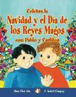 Celebra La Navidad y El Dia de Los Reyes Magos Con Pablo y Carlitos Cover Image