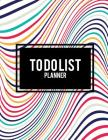To Do List Planner: Beauty Abstract Design, 2019 Weekly Monthly to Do List 8.5