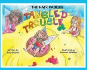 The Hair Fairies Tangled Trouble Cover Image