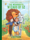 The Wonderful Wizard of Oz (Classic Adventures) Cover Image