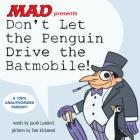 Don't Let the Penguin Drive the Batmobile Cover Image