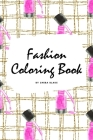 Fashion Coloring Book for Young Adults and Teens (6x9 Coloring Book / Activity Book) Cover Image