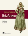 Build a Career in Data Science Cover Image
