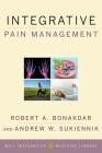 Integrative Pain Management (Weil Integrative Medicine Library) Cover Image