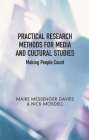 Practical Research Methods for Media and Cultural Studies: Making People Count Cover Image