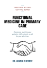 Functional Medicine in Primary Care: Together, We Will Get You Better Cover Image