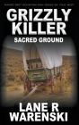 Grizzly Killer: Sacred Ground Cover Image