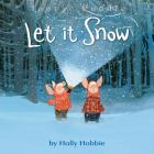 LET IT SNOW (Toot & Puddle #11) Cover Image