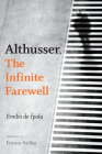 Althusser, the Infinite Farewell Cover Image