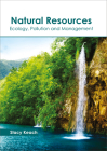 Natural Resources: Ecology, Pollution and Management Cover Image