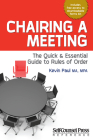 Chairing a Meeting: The Quick and Essential Guide to Rules of Order (Reference Series) Cover Image