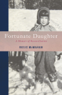 Fortunate Daughter: A Memoir of Reconciliation Cover Image