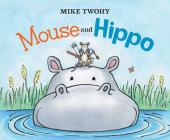 Mouse and Hippo Cover Image