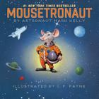 Mousetronaut: Based on a (Partially) True Story Cover Image