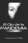 El Ojo de la Pandemia Cover Image