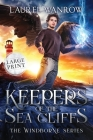 Keepers of the Sea Cliffs: Large Print Edition Cover Image