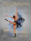 Black Ballerinas: My Journey to Our Legacy Cover Image