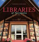 Libraries of Minnesota (Minnesota Byways) Cover Image