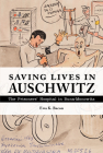 Saving Lives in Auschwitz: The Prisoners' Hospital in Buna-Monowitz Cover Image