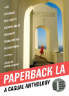 Paperback L.A. Book 1: A Casual Anthology: Clothes, Coffee, Crushes, Crimes (Paperback La) Cover Image