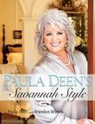 Paula Deen's Savannah Style Cover Image